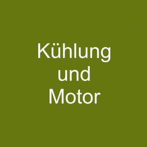 Kühlung und Motor