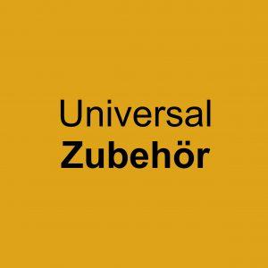 Universal Zubehör